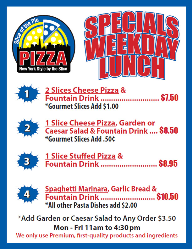 Lunch Specials Slice Of The Pie Pizza